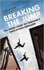 Breaking the Jump Parkour Book Review